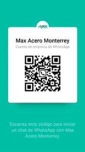 Codigo de whatapp para contactar a Max Acero Monterrey